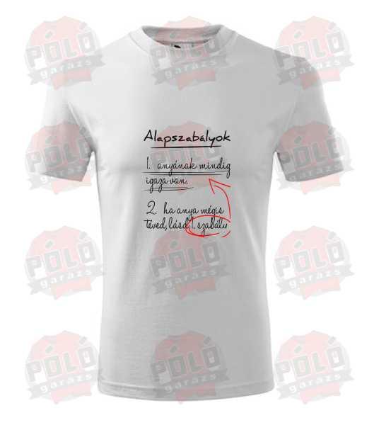 428b1f295f Anyának mindig igaza van póló - PólóGarázs - Autós pólók, filmes ...
