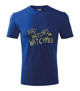Ki figyeli Watchment? póló kép