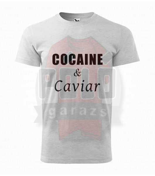 Kokain & Kaviár feliratos vicces póló póló Vicces pólók