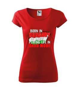 Magyarországon születni... feliratos vicces póló póló kép