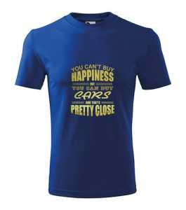 Nem vehetsz boldogságot... póló kép